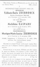 Faldonie-Emile Zeebrouck, Madeleine Gaspard en Monique-Marie-Louise Zeebrouck