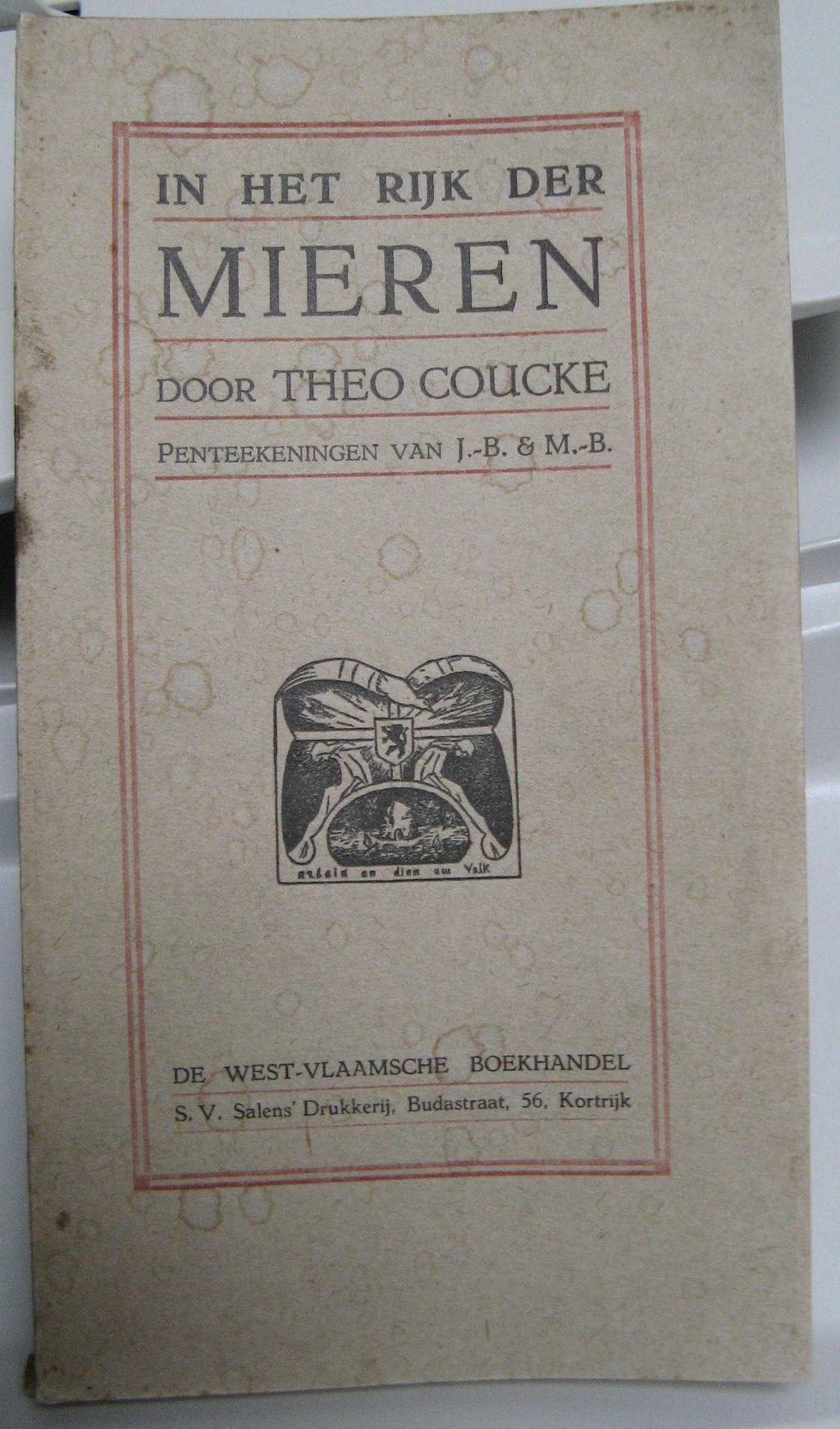 """Theo Coucke: """"In het Rijk der Mieren"""""""