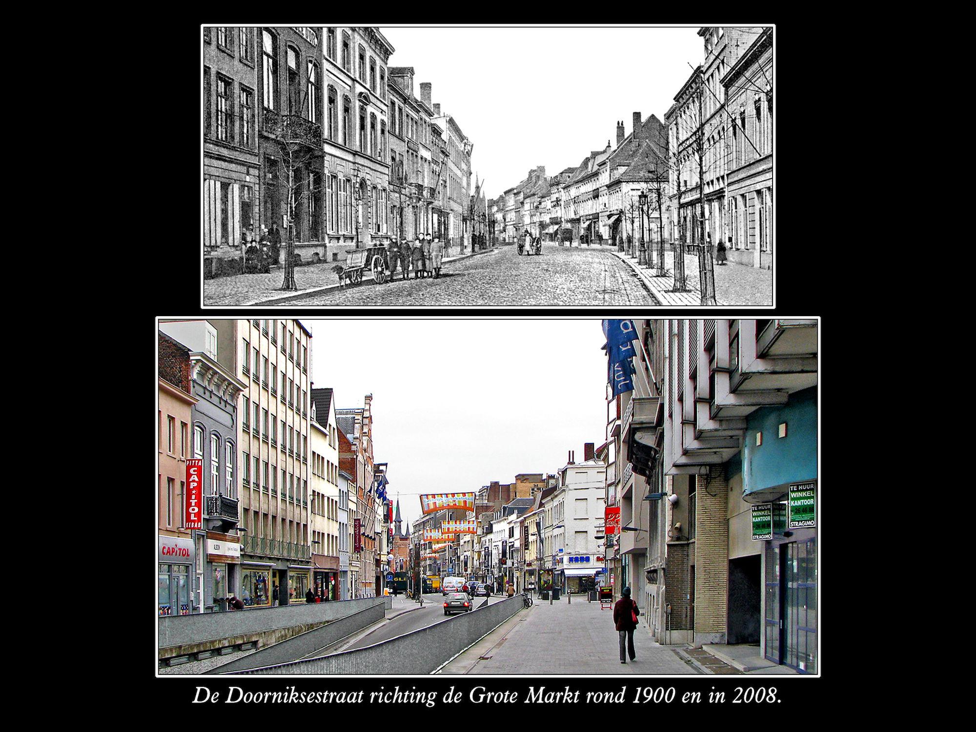 Doorniksestraat rond 1900 en in 2008